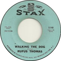 "Soul Serenade: Rufus Thomas, ""Walking the Dog"" Chess Records, 45 Records, Mystery Train, Memphis City, Billboard Magazine, Linda Ronstadt, Chuck Berry, Booker T, Atlantic Records"
