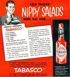 Tabasco Sauce: For Those Nippy Salads Men Go For - This week's theme is … men, and what they go for. For starters, they like the hot stuff.