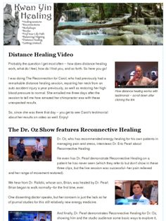 """New Distance Healing Video with amazing testimonial -- and the Dr. Oz Show features Reconnective Healing.  Also...the new Kwan Yin Healing phone app, a """"Are you a good fit for Reconnective Healing"""" survey, and teleseminars on guaranteed sessions (for real!) and group healing.  Oh, and awesome music from Project Trio.  Enjoy!"""