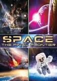 Space: The Final Frontier [DVD] [2016]
