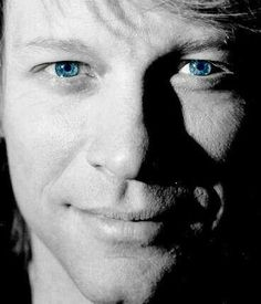 Jon Bon Jovi, those amazing blue eyes. <3