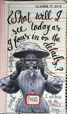 Focus.  A new page from one of my art journals.