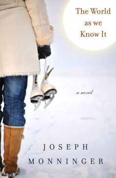 The World As We Know It by Joe Monninger.  Set in rural New Hampshire.