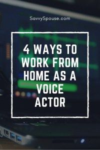 4 Ways to Work From Home as a Voice Actor - SavvySpouse.com
