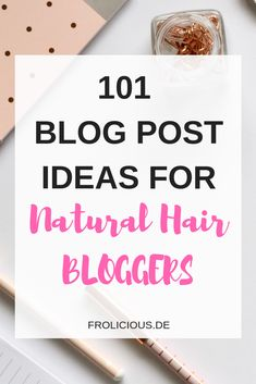 101 Natural Hair Blo