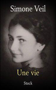 Une vie - Simone Veil