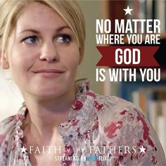 God is always with us. No matter where we go. We feel Him in our hearts. Faith Of Our Fathers, Stephen Baldwin, Candace Cameron Bure, Great Inspirational Quotes, Christian Movies, Believe In God, Christian Encouragement, God Is Good