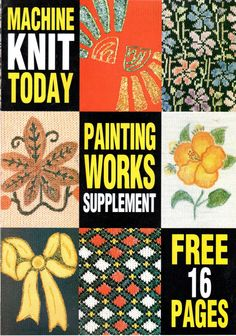 Machine Knit Today Magazine Painting Works Supplement Free PDF Download 300dpi ClearScan OCR