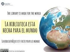 La biblioteca esta hecha para el mundo