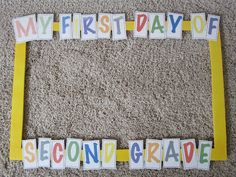 First Day of School Picture Frame - @Kristina Kilmer Kilmer Duckman we should do this