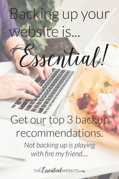 Backing up your website is essential if you want to be able to restore it when something bad happens. Find out our top 3 backup recommendations. via TheEssentialWebsite.com