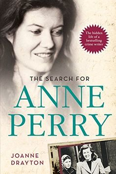 The Search for Anne Perry: The Hidden Life of a Bestselling Crime Writer by Joanne Drayton, http://www.amazon.com/dp/B00J75IS3U/ref=cm_sw_r_pi_dp_3y3Kub0WNA0Q7
