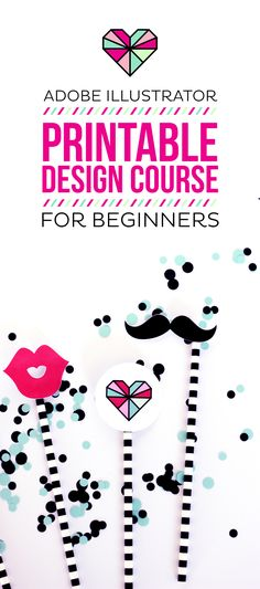 My NEW E-course for Printable Design for Beginners teaches you how to design printables in Adobe Illustrator!