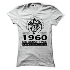 1960 - DIE GEBURT VON LEGENDEN - #long tshirt #sweatshirt quotes. ADD TO CART => https://www.sunfrog.com/Funny/1960--DIE-GEBURT-VON-LEGENDES-Ladies.html?68278
