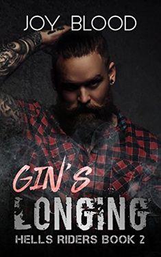 Gin's Longing: Hell's Riders book two (Hell's Riders MC 2... https://www.amazon.com/dp/B071WDDWND/ref=cm_sw_r_pi_dp_U_x_SBy-AbXRPFK3M