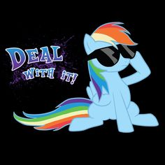 ====== Shirt for Sale ====== Deal With It Dash 2 My Little Pony tshirt by Kaiserin ======================= #mlp #season5