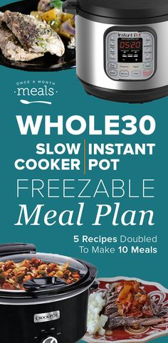 5 Easy-to-Assemble Slow Cooker OR Instant Pot Recipes that Double to Make 10 Whole30 Freezer Meals! #InstantPot #SlowCooker #Whole30
