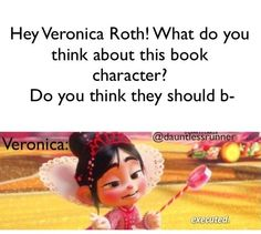 Veronica Roth writing. <---- i'm afraid that's too true