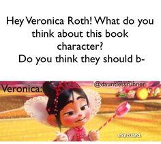 Veronica Roth writing. <---- i'm afraid that's too true