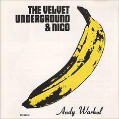 Velvet Underground & Nico, by Andy Warhol.