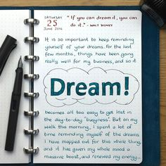 Reminding yourself of your dreams can give you a massive boost. Bullet Journal And Diary, Bullet Journal Notebook, Bullet Journal Layout, Bullet Journal Ideas Pages, Book Journal, Poetry Journal, Journal Quotes, Journal Prompts, Writing Prompts