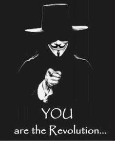Anonymous ART of Revolution Guy Fawkes, V For Vendeta, V For Vendetta Quotes, Creation Art, Dont Tread On Me, Political Views, Political Slogans, We The People, Wake Up