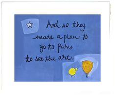The Little Chicks of Paris™ Children's Collection by artist, Beth Moutrey. Original art work for nurseries and children's rooms. Make A Plan, How To Make, Paris Art, Make New Friends, Original Artwork, Fine Art Prints, Collection, Art Prints