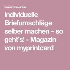 Individuelle Briefumschläge selber machen – so geht's! - Magazin von myprintcard