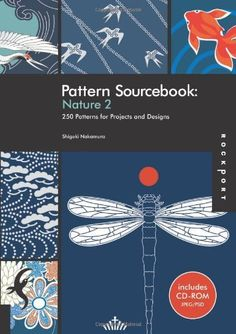 Pattern Sourcebook: Nature 2: 250 Patterns for Projects and Designs by Shigeki Nakamura, http://www.amazon.com/dp/1592535593/ref=cm_sw_r_pi_dp_nolNpb1VVTS2Y