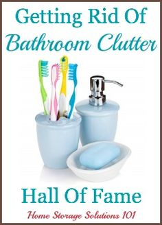 List of ideas for things to declutter in the bathroom {on Home Storage Solutions 101}