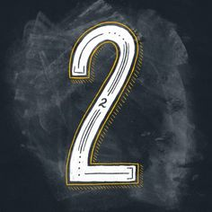 thetypefight Lucky Number, Number Two, Number Drawing, Barber Shop Decor, Drop Cap, Environmental Graphics, Letters And Numbers, Low Key, Lettering Design