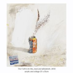 Kurt Jackson | The Still Life Collection 2013The Forth's Irn Bru, reed and willowherb. 2010 acrylic and collage
