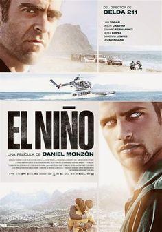 """EL NIÑO - (2014) Daniel Monzón       """" El niño """" , la última peli de Daniel Monzón , ha sido promocionada hasta en la sopa, o mejor ...http://woody-jagger.blogspot.com/2014/09/el-nino-2014-daniel-monzon.html"""