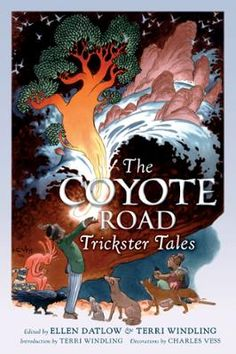 The Coyote Road by Ellen Datlow,Terri Windling, Click to Start Reading eBook, Coyote. Anansi. Brer Rabbit. Trickster characters have long been a staple of folk literature. Twenty-
