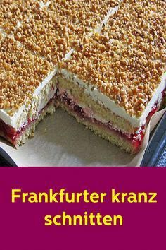 Frankfurter kranz schnitten The recipe is just bomb … I've been baking it more often … Even first freezing is not a problem after thawing it tastes like freshly baked Easy Cake Recipes, Easy Desserts, Cookie Recipes, Dessert Recipes, Healthy Desserts, Dessert Simple, Chocolate Cake Recipe Easy, Chocolate Recipes, Strawberry Cake Recipes