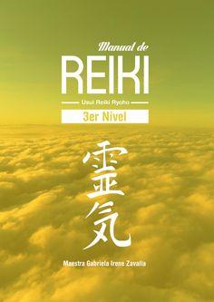 Manual de reiki 3er nivel  Manual realizado para centro holístico Munay-San Luis, Argentina.