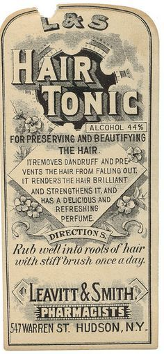apothecary hair tonic that claims to be delicious! Vintage Packaging, Vintage Labels, Vintage Ephemera, Vintage Signs, Vintage Ads, Vintage Prints, Vintage Images, Vintage Posters, Vintage Items