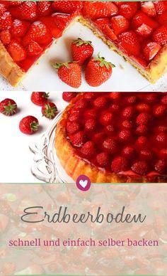 Erdbeerboden selber backen: So geht's blitzschnell #erdbeeren #erdbeerkuchen #rezept #selbstgemacht
