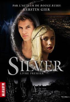 Les Reines de la Nuit: Silver Tome 1 de Kerstin Gier