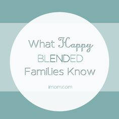 The dynamics of step-families are complex. Check out these 5 Things Happy Blended Families Know. #imom #momlife