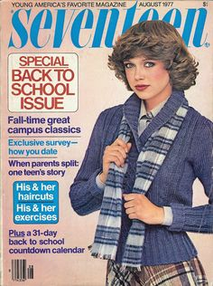Seventeen Magazine Back to School issue August 1977 Model: Jayne Modean