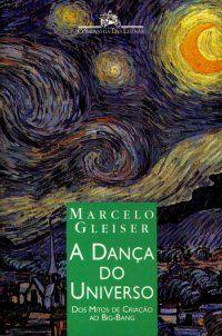 A Dança do Universo | Marcelo Gleiser