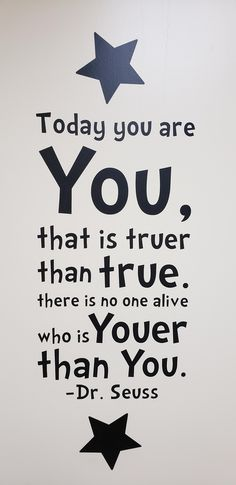 Seuss reminding us that we are all unique and special in our uniqueness – there is no one who is you-er than you Dr. Seuss reminding us that we are all. Inspirational Dr Seuss Quotes, Dr Suess Quotes, Motivational Quotes, Dr. Seuss, The Words, Book Quotes, Life Quotes, Dream Quotes, Night Quotes