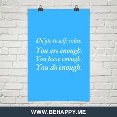 note to self... you. are. enough.