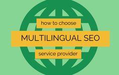 How to Evaluate Multilingual #SEO Services via www.martinkura.com Seo Services