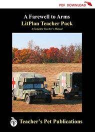 Farewell to Arms Lesson Plans | LitPlan Teacher Pack (teacher guide, novel unit)