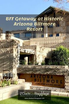 BFF Getaway at Historic Arizona Biltmore Resort - 2 Dads with Baggage Best Family Vacations, Family Vacation Destinations, Vacation Resorts, Vacation Trips, Vacation Ideas, Family Travel, Arizona Biltmore, Need A Vacation, Ultimate Travel