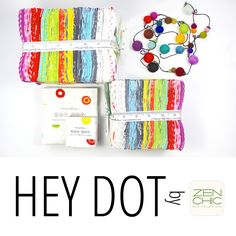 Coming to stores in August . Zen Chic's new collection Hey Dot