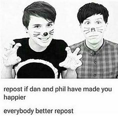 Everybody will because Dan and Phil are the fucking best