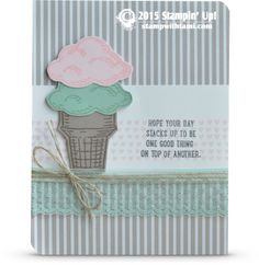 """Today's ice cream card features some fun new """"sneak peek"""" products coming out in the New Stampin Up Catalog next week. Including the Stampin Up Sprinkles of Life and  Chalk Lines stamp sets. As well a"""